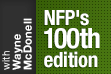 NFP's 100 edition with Wayne McDonell